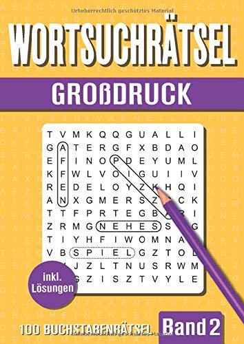Wortsuchrätsel Großdruck: Großer Rätselspaß für Senioren, Erwachsene und Kinder mit 100 Buchstabenpuzzle - Band 2