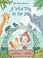 A Wild Day at the Zoo: Children's Picture Book (Little Polyglot Adventures)