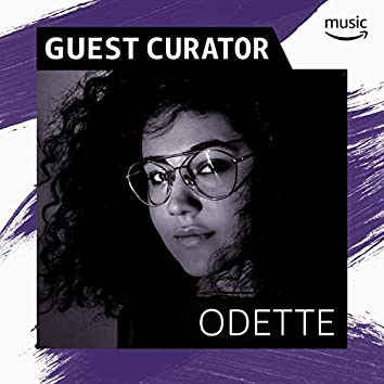 Guest Curator: Odette