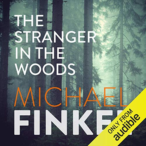 The Stranger in the Woods                   By:                                                                                                                                 Michael Finkel                               Narrated by:                                                                                                                                 John Chancer                      Length: 6 hrs and 8 mins     16 ratings     Overall 4.3