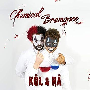 Chemical Bromance