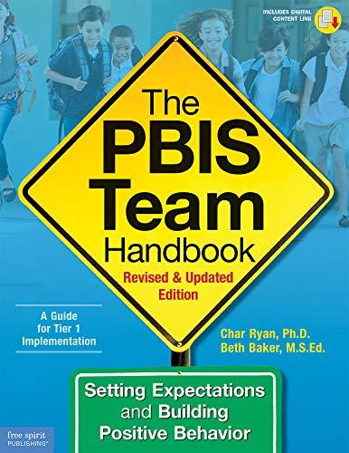 The PBIS Team Handbook: Setting Expectations and Building Positive Behavior (Free Spirit Professional™)