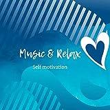 Music&Relax: Self motivation