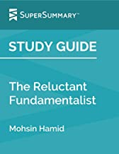 Study Guide: The Reluctant Fundamentalist by Mohsin Hamid (SuperSummary)
