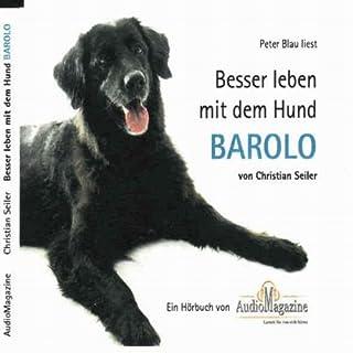 Besser leben mit dem Hund Barolo. Eine Gebrauchsanweisung in 170 Stories Titelbild