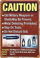 注意不発ミリタリーシェル 金属板ブリキ看板警告サイン注意サイン表示パネル情報サイン金属安全サイン