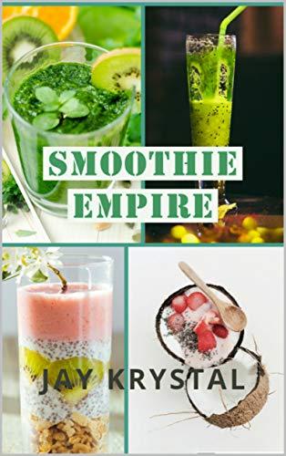 Smoothie Empire (Volume Book 1) (English Edition)