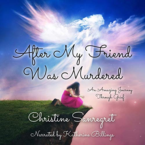 Couverture de After My Friend Was Murdered