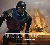 Star Wars El arte de Rogue One (Star Wars: Guías Ilustradas)