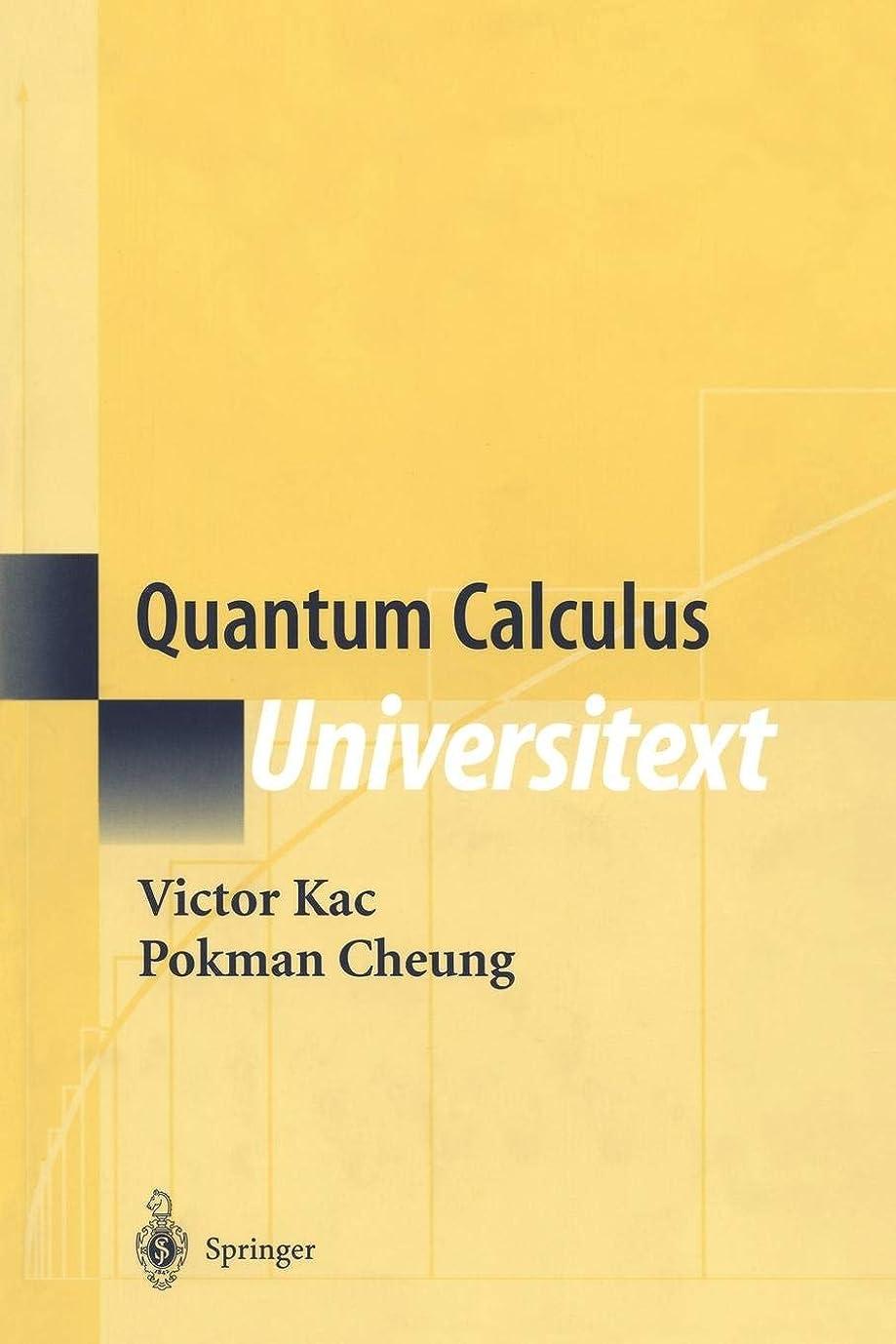 医療過誤専ら処理するQuantum Calculus (Universitext)