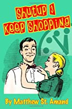 Shut Up & Keep Shopping