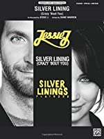 Silver Lining (Crazy 'bout You): Silver Linings Playbook: Piano/Vocal/Guitar (Original Sheet Music Edition)