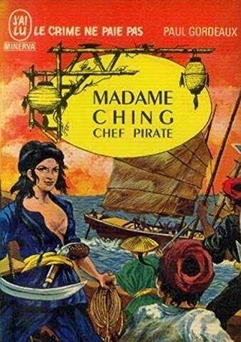 Le crime ne paie pas, Madame ching, chef pirate