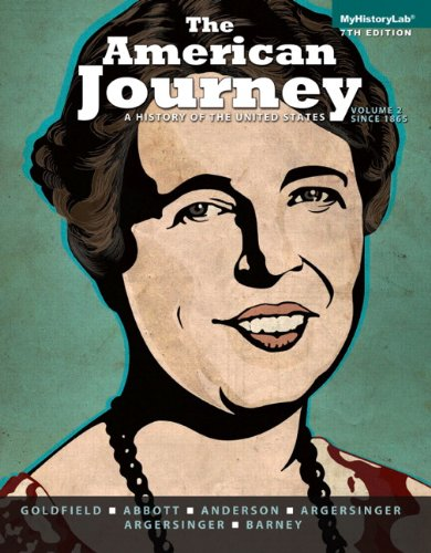 Download The American Journey: Volume 2 (7th Edition) 0205960952