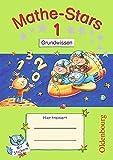 Mathe-Stars - 1. Schuljahr - Grundwissen: Übungsheft mit Lösungsheft (Mathe-Stars / Grundwissen)