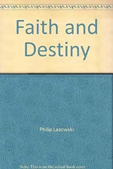 Paperback Faith and Destiny Book