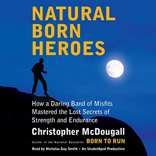 Natural Born Heroes audiobook cover art
