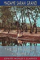 The Beth Book, Volume I (Esprios Classics)