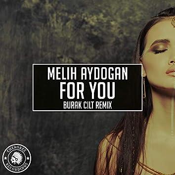 For You (Burak Cilt Remix)