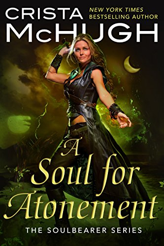 A Soul For Atonement (The Soulbearer Trilogy Book 4) (English Edition)