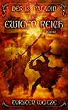 Im Ewigen Reich: Der 13.Paladin: Band VII - Torsten Weitze