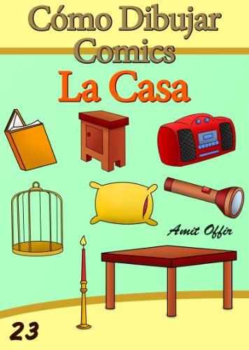 Cómo Dibujar Comics: La Casa (Libros de Dibujo nº 23)