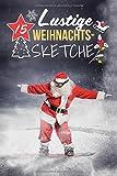 15 Lustige Weihnachtssketche: Einzigartige und humorvolle Sketche zu Weihnachten - IVB Neue Medien GmbH