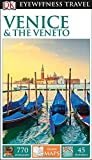 DK Eyewitness Travel Guide: Venice & the Veneto (Paperback)