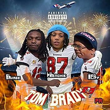 Tom Brady (feat. El Savage & BEO Bliff)