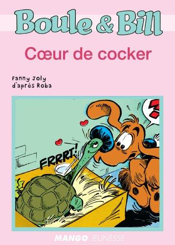 Boule et Bill - Cœur de cocker (Biblio Mango Boule et Bill)