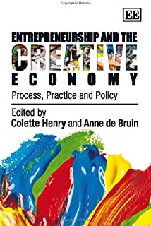 Entrepreneurship and the Creative Economy: Process, Practice and Policy by Colette Henry (2011-08-30)