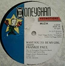 Want You To Be My Girl - Frankie Paul 12