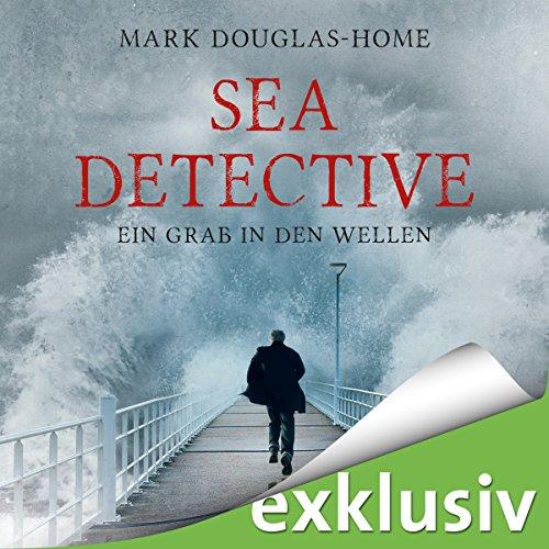 Couverture de Ein Grab in den Wellen (Sea Detective 1)