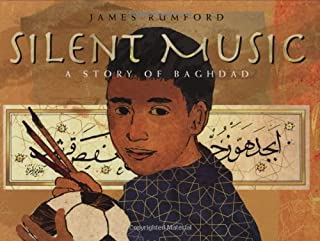 Silent Music: A Story of Bagdad