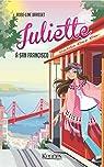 Juliette, tome 8 : Juliette à San Francisco par Brasset