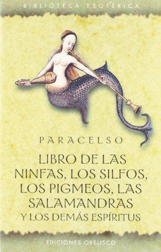 Libro de las ninfas, los silfos, los pigmeos, las salamandras y los demás espíritus (TEXTOS TRADICIONALES)