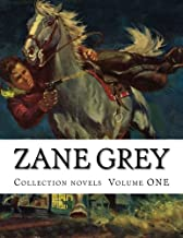 Zane Grey, Collection novels  Volume ONE