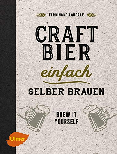 Craft-Bier einfach selber brauen: Brew it yourself