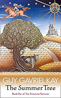 The Summer Tree: The Fionavar Tapestry Book One