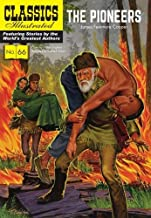 The Pioneers (Classics Illustrated)