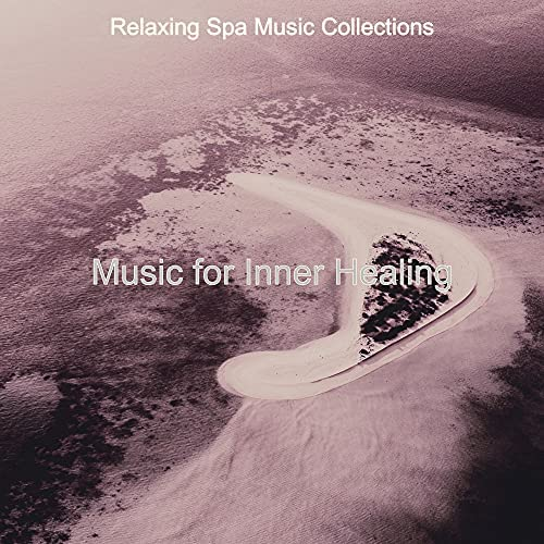 Relaxing Spa Music Collections