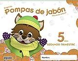 Pompas de jabón 5 años. 2º trimestre. Proyecto Educación Infantil 2º ciclo - 9788490670101