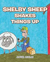 Shelby Sheep Shakes Things Up