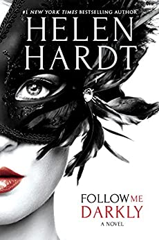 Follow Me Darkly by [Helen Hardt]