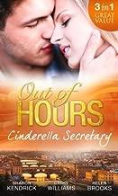 Out of Hours...Cinderella Secretary: The Italian Billionaire's Secretary Mistress / The Secretary's Scandalous Secret / The Boss's Inexperienced Secretary by Sharon Kendrick (2014-02-07)