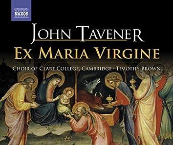 Tavener, J.: Ex Maria Virgine (Clare College Choir)