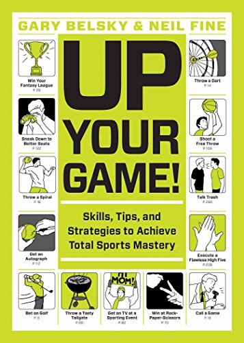 Up Your Game!: Skills, Tips, and Strategies to Achieve Total Sports Mastery (English Edition)