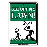 Get Off My Lawn 金属板ブリキ看板警告サイン注意サイン表示パネル情報サイン金属安全サイン