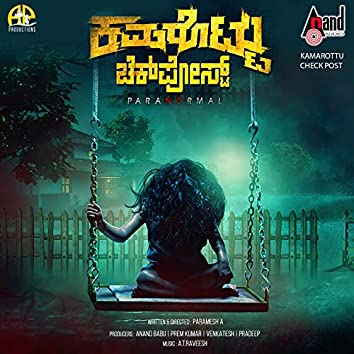 Kamarottu Check Post (Original Motion Picture Soundtrack)