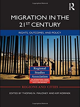 Migration in the 21st Century: Rights, Outcomes, and Policy